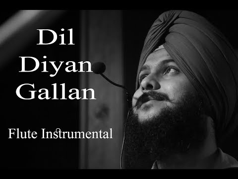 Dil Diyan Gallan   Cover  Tiger Zinda Hai   Flute Instrumental version: Gurpreet Singh