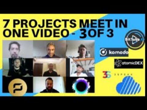 7projects-meet-in-one-video!skycoin,holochain,komodo,bittube,atomicdex,piratechain+3speak-online!3/3