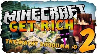 TNT zerstört alles - Minecraft Get Rich #2