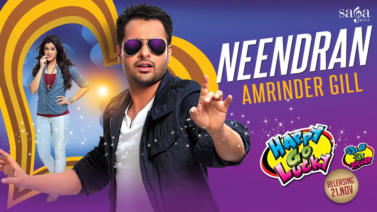 amrinder gill neendran amrinder gill songs latest punjabi songs sagahits youtube