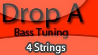drop a tuning 4 string bass