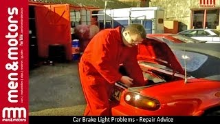Car Brake Light Problems - Repair Advice
