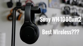 Video Sony WH-1000xM2 - The Best Wireless Noise Cancelling??? download MP3, 3GP, MP4, WEBM, AVI, FLV Juli 2018