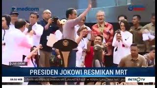 Live Event Presiden Jokowi Resmikan MRT Jakarta