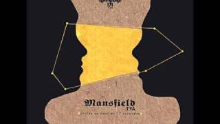 Mansfield TYA - Wasting my time