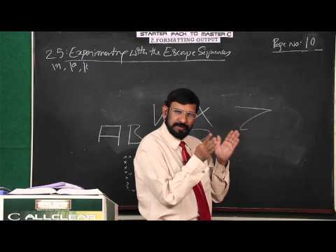1B.05: Experimenting with the Escape Sequences - C Tutorials - Chapter 1B (Part 5 of 5)