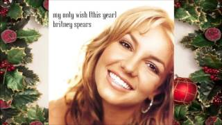 Britney Spears - My Only Wish [This Year] (Audio)