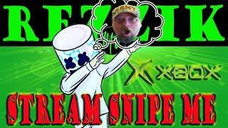 STREAM SNIPE ME XBOX / FORTNITE LIVE STREAM