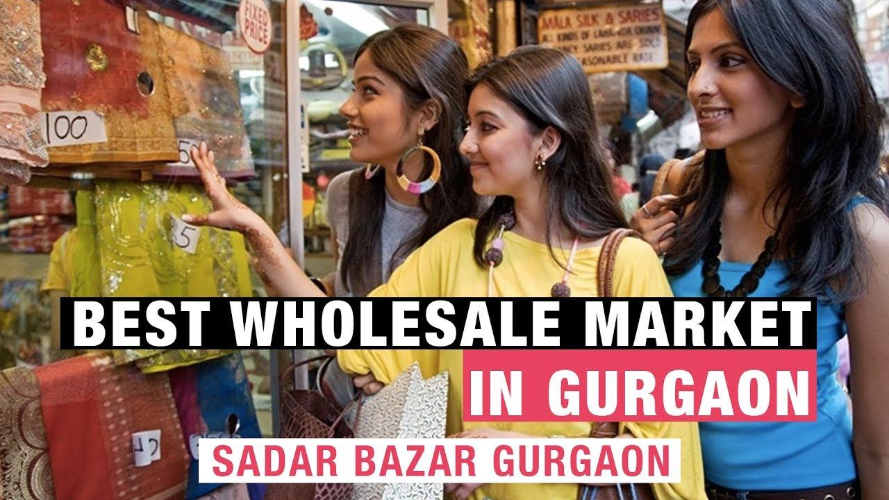 Sadar Bazar Market Gurgaon | Best Wholesale Shopping Market in Gurgaon -  YouTube