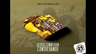 Scred Connexion - Contrebande