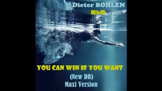Dieter Bohlen - You Can Win If You Want (New DB) Maxi Version (re-cut by Manaev)