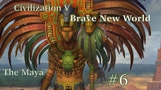 "Civ5 BNW Immortal | The Maya ep. 6 ""In a Tight Situation"""