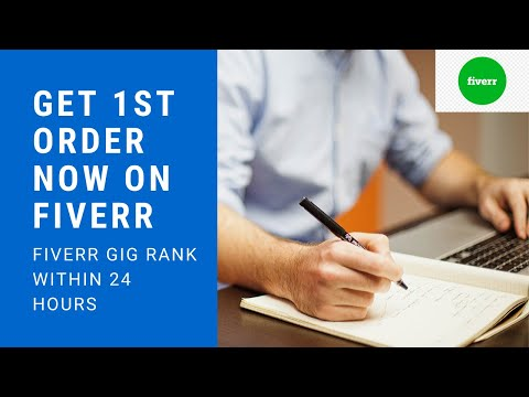 Fiverr Gig Rank Within 24 Hours In 2020 | Fiverr Tutorial Part - 1 | Get Your 1st Order On Fiverr |