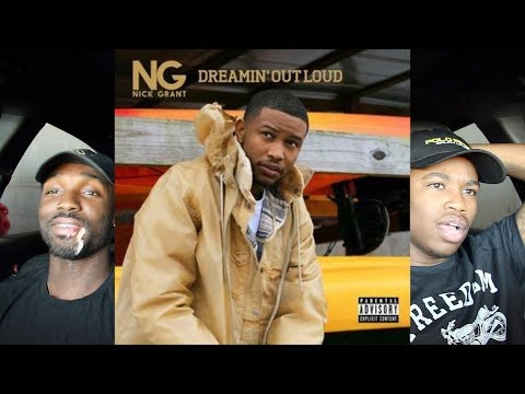 Nick Grant - Dreamin' Out Loud FIRST REACTION/REVIEW