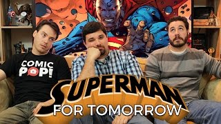 Superman: For Tomorrow from DC Comics
