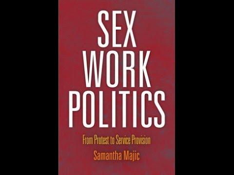 """Sex Work Politics"" - Samantha Majic Book Talk, Oct 8 2014"