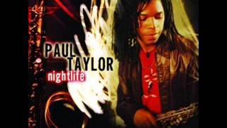 Paul Taylor  - Tender Love