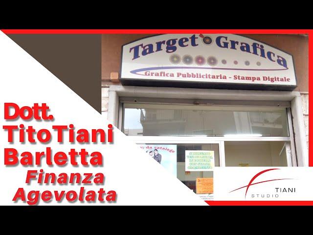 COMMERCIALISTA BARLETTA TITO TIANI - FINANZA AGEVOLATA STUDIO TIANI - TARGET GRAFICA