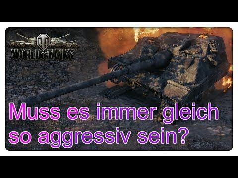 Muss es gleich so aggressiv sein? [World of Tanks - Deutsch - Gameplay] thumbnail