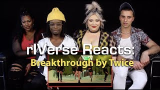 rIVerse Reacts: Breakthrough by Twice - M/V Reaction