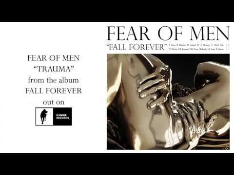 Fear of Men - Trauma [Official Audio]