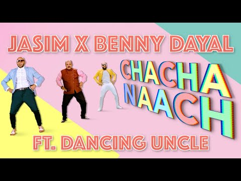 Chacha Naach Ft. Dancing Uncle | Jasim X Benny Dayal (Official Music Video)