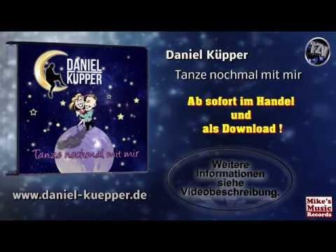 Daniel Küpper - Tanze nochmal mit mir (Original Version)