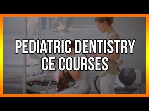 Pediatric Dentistry CE Courses