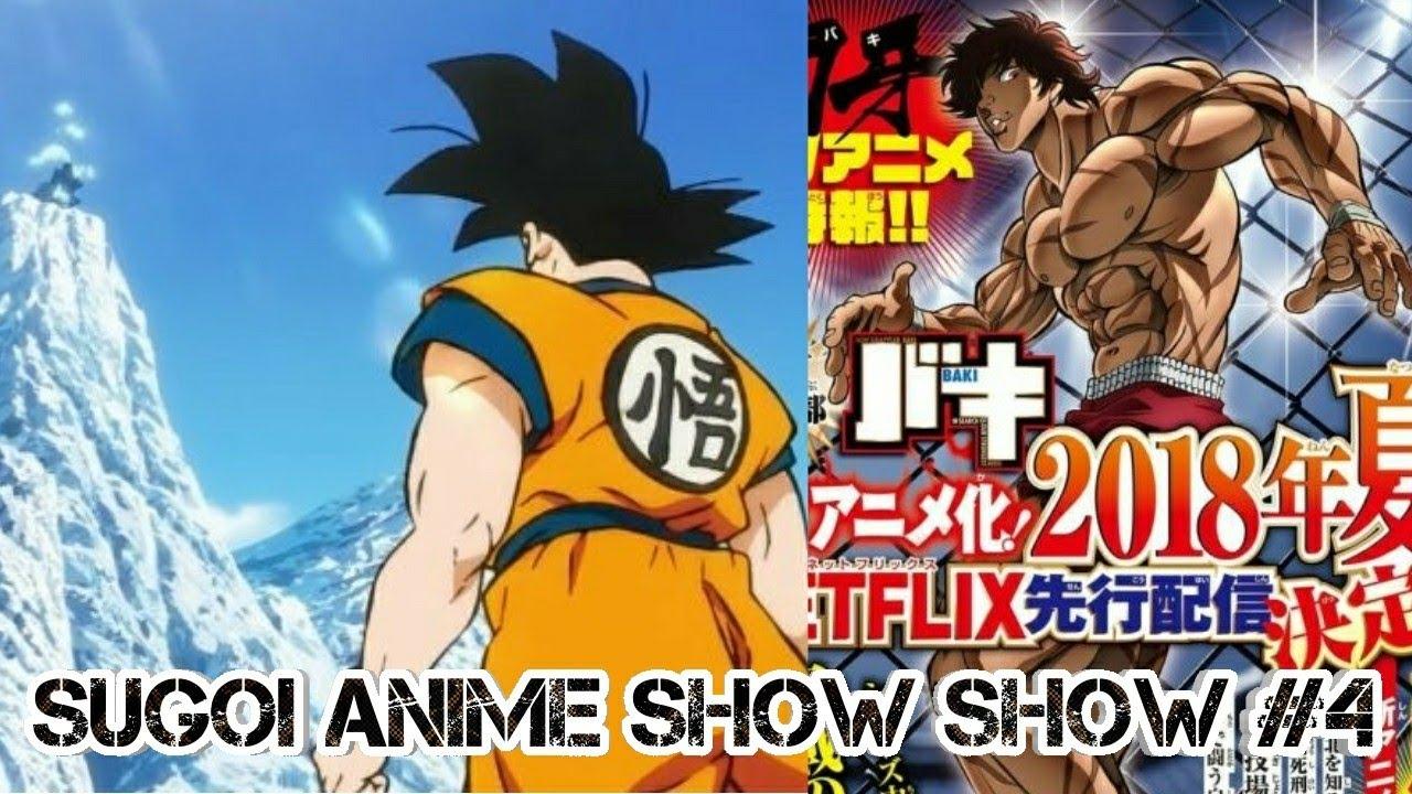 Sugoi anime show show 4 some info on dragon ball super movie teaser grappler baki for netflix
