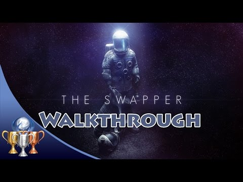 The Swapper [PS4] Full Game Walkthrough (With All Hidden Ter