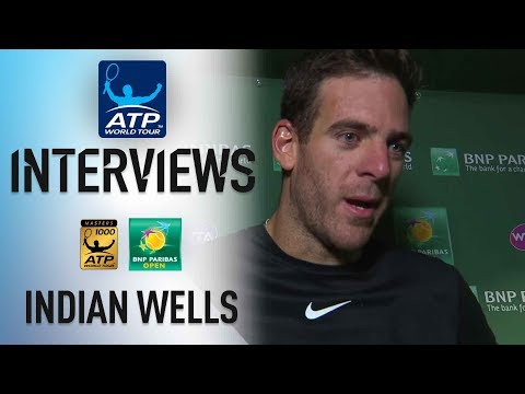 Del Potro Impressed With Win In Indian Wells 2018