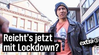 Reporter Rollo: Reicht's jetzt mit Lockdown?