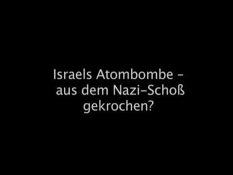 Geheime Kommandosache: Israels Atombombe – aus dem Nazi-Schoß gekrochen?