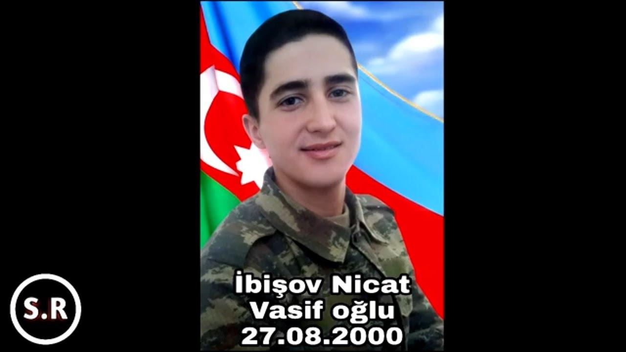İbişov Nicat Vasif oğlu - MİNGƏÇEVİR ŞƏHİDİ