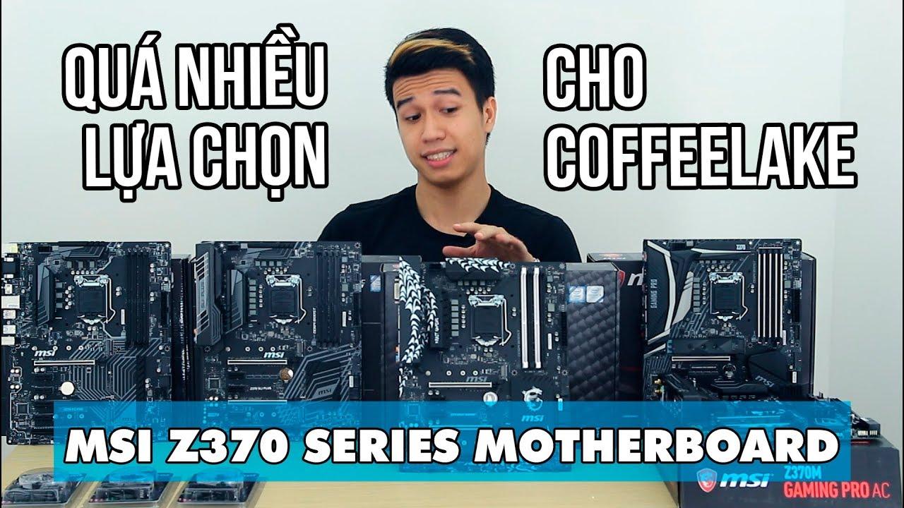 Trên tay 5 mainboard MSI Z370 – Thêm nhiều lựa chọn cho CoffeeLake – An Phat PC