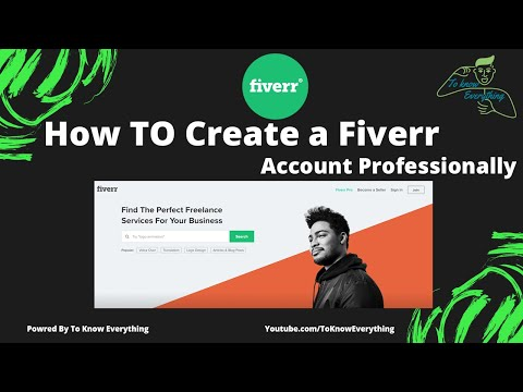 How to Create a Fiverr Account Professionally ?