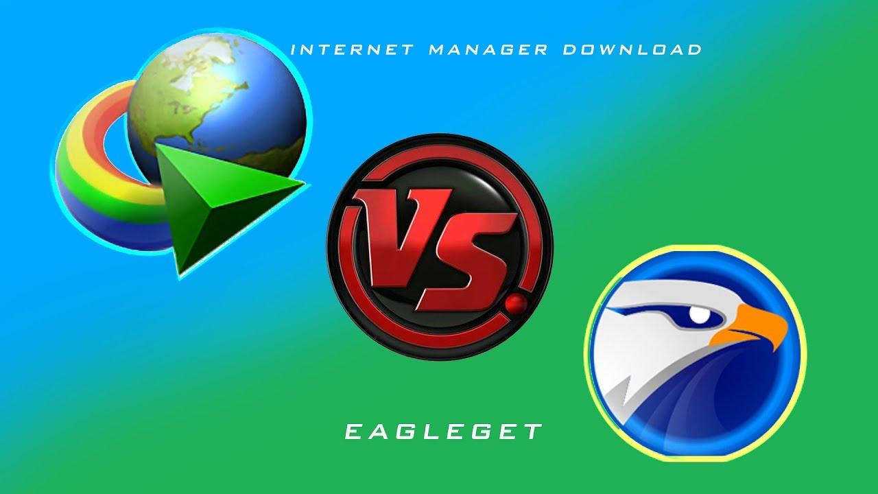 Internet Download Manager vs EagleGet Speed pro crack