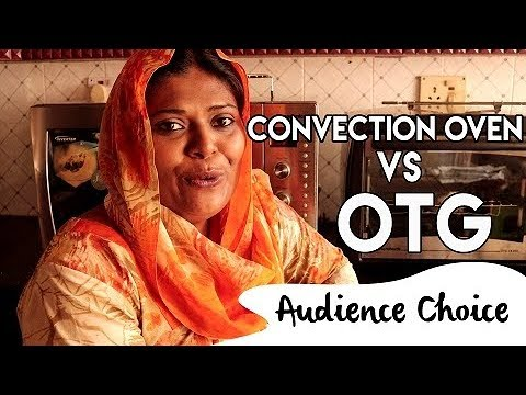 Ep#3 Audience Request: Convection Oven vs OTG    Salu Kitchen    Saturday Special