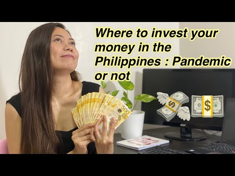 WHERE TO INVEST YOUR MONEY IN THE PHILIPPINES 2020 : Pandemic or Not