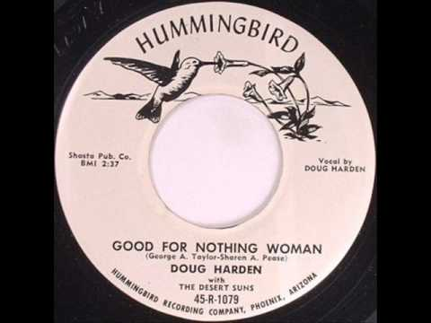 Doug Harden - Good For Nothing Woman