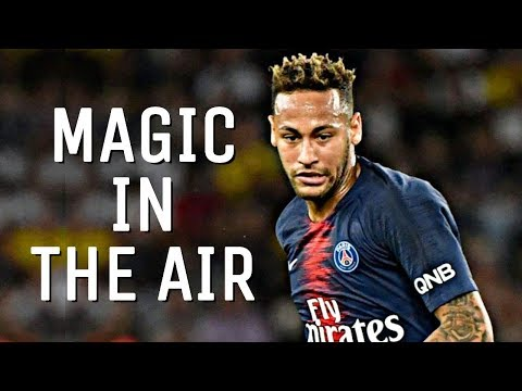 Neymar Jr - Magic In The Air | Crazy Skills & Goals Mix | HD