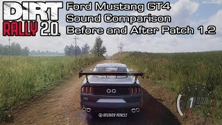 DiRT Rally 2.0 - Ford Mustang GT4 Sound Comparison - Before and After Patch 1.2