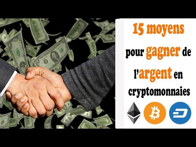 COMMENT GAGNER DE L'ARGENT AVEC LES CRYPTOMONNAIES ?