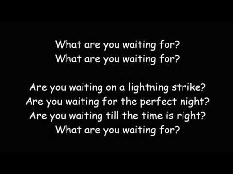 What Are You Waiting For - Nickelback (Lyric Video)