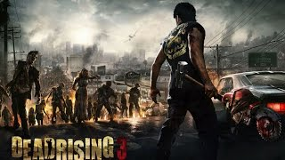 Dead Rising 3 Open World Gameplay GTX 760 Max Settings