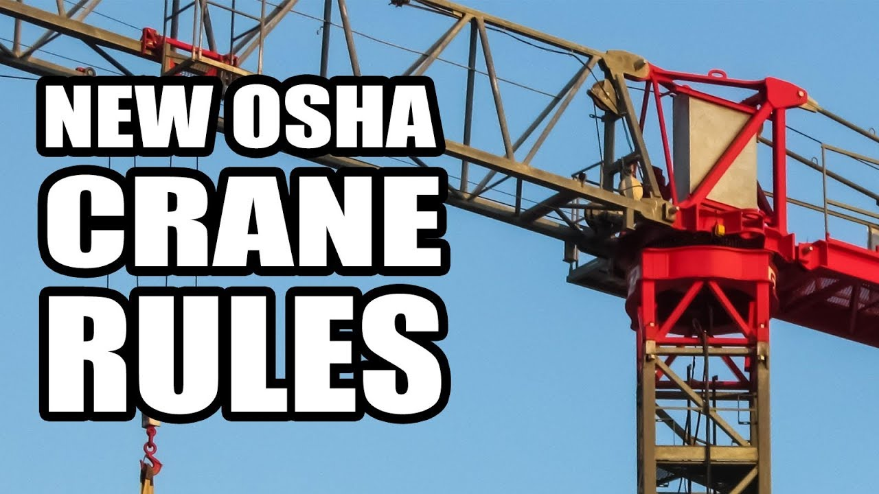Osha Crane Operator Certification Requirements Finalized Youtube