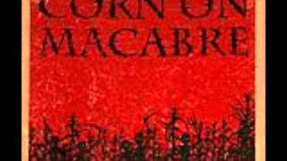 Corn On macabre - Who wants to be an alien?