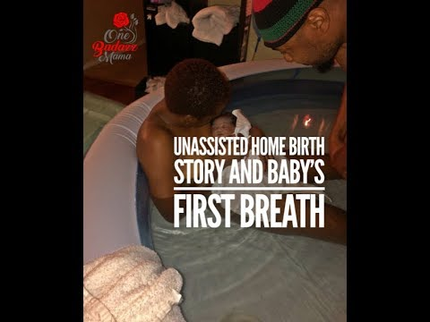 our-unassisted-home-birth-story-and-baby's-first-breath