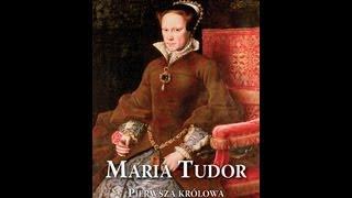 Maria Tudor. Pierwsza królowa - Linda Porter - Wydawnictwo Astra