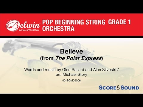 Believe (from The Polar Express), arr. Michael Story - Score & Sound